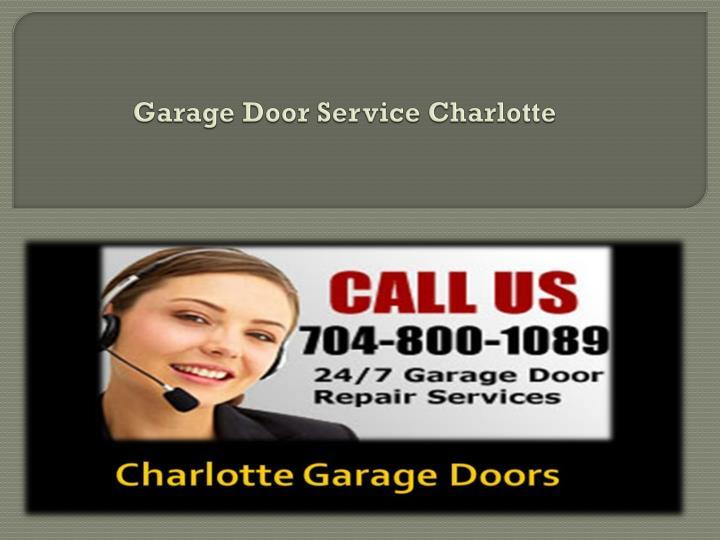 Garage Door Service Charlotte
