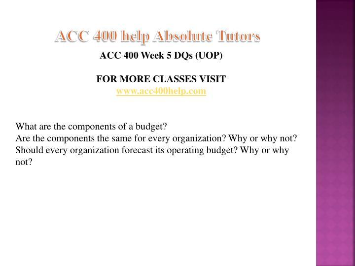 ACC 400 help Absolute Tutors