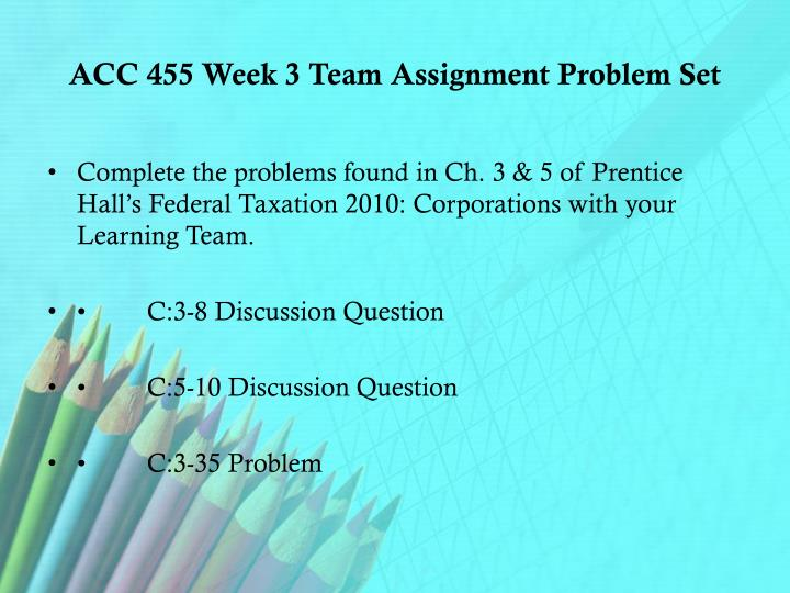 acc 455 week 2 team assignment Acc 455 entire course link acc 455 week 3 team assignment, part 1resources: phoenix medical data worksheet part 1 and ph.