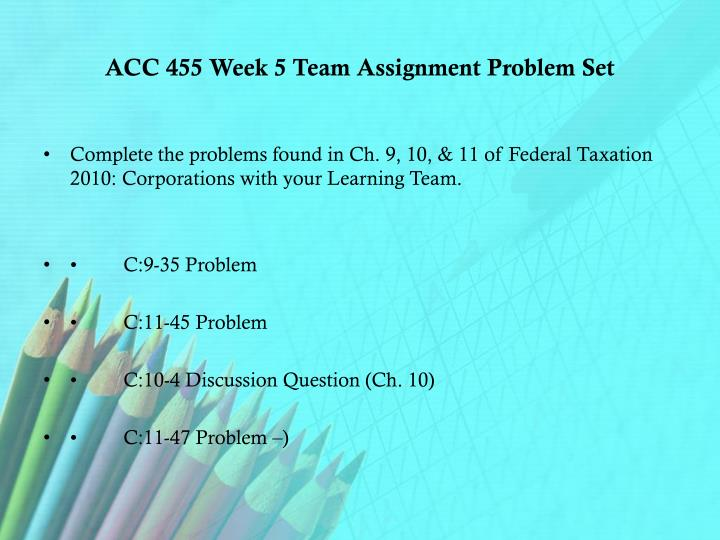 acc 455 week 4 team assignment View homework help - acc-455-week-4-team-assignment-week-four-tax- return-ch-3-tax-return-127879386 from acc 63301 at umass lowell.