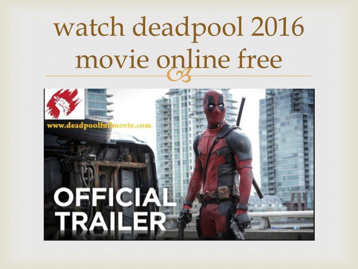 Deadpool Online Free