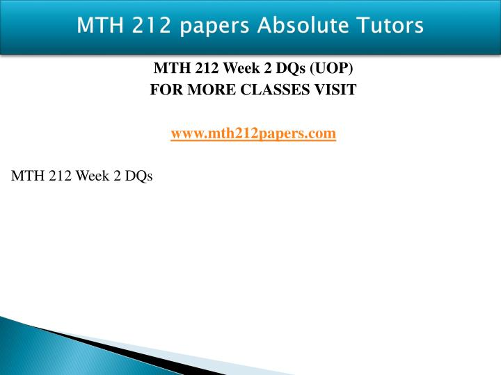 Mth 212 papers absolute tutors1
