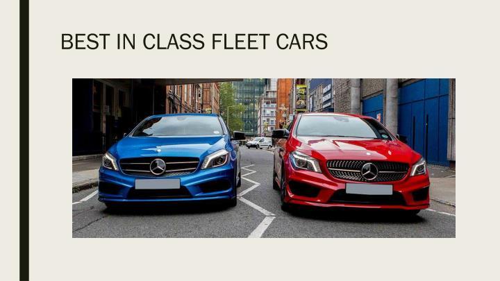 BEST IN CLASS FLEET CARS