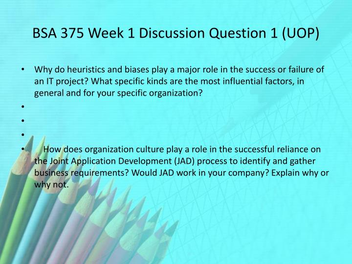 Bsa 375 week 1 discussion question 1 uop