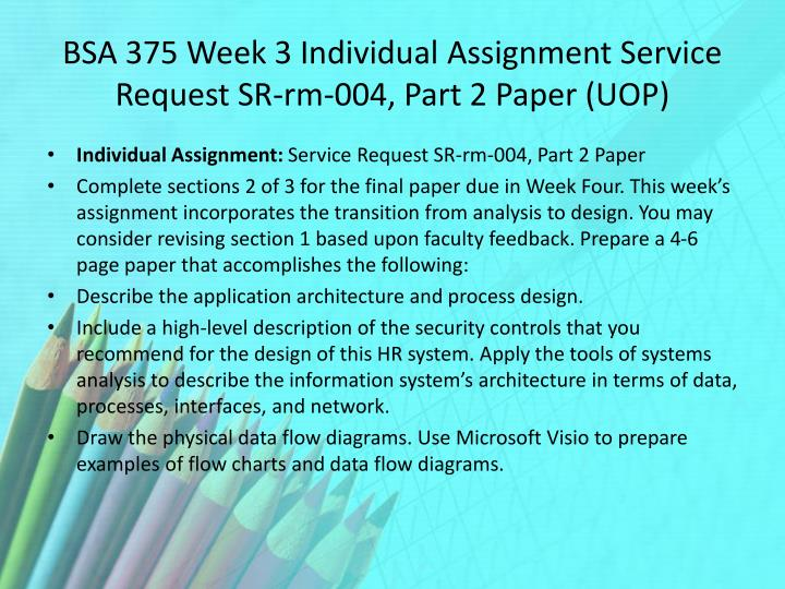 BSA 375 Week 3 Individual Assignment Service Request SR-rm-004, Part 2 Paper (UOP)
