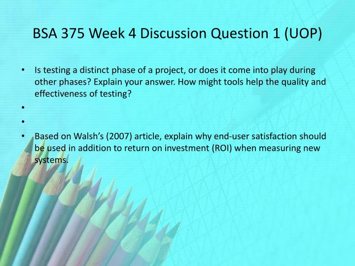 BSA 375 Week 4 Discussion Question 1 (UOP)