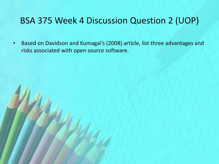 BSA 375 Week 4 Discussion Question 2 (UOP)
