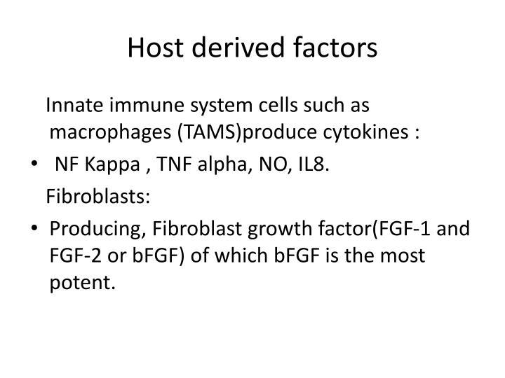 Host derived factors