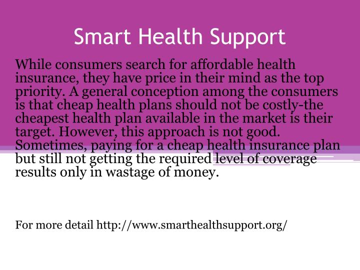 Smart health support