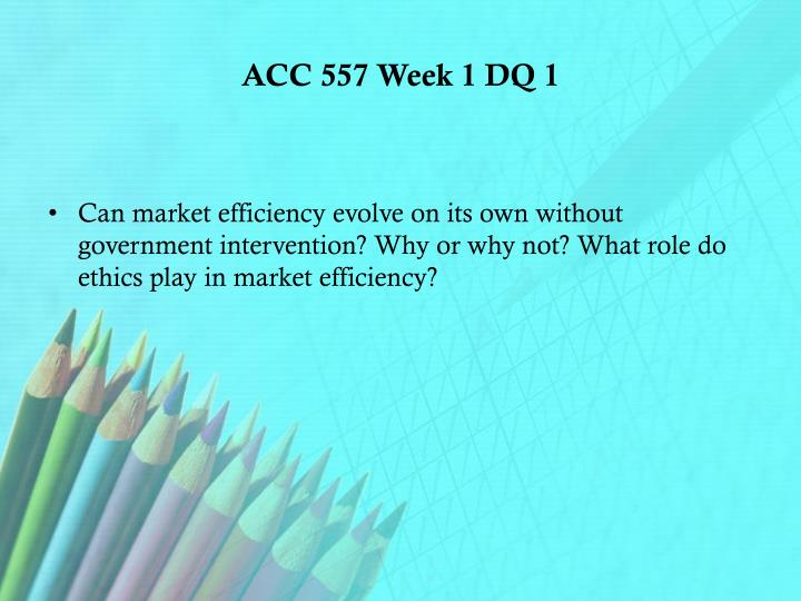 ACC 557 Week 1 DQ 1