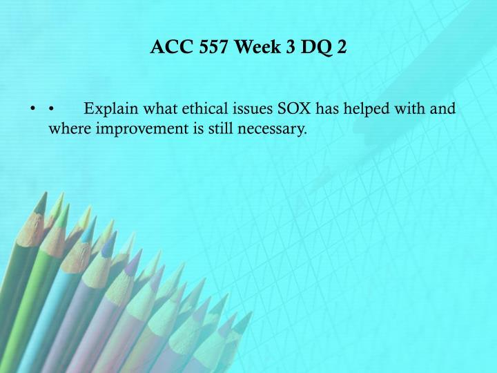 ACC 557 Week 3 DQ 2