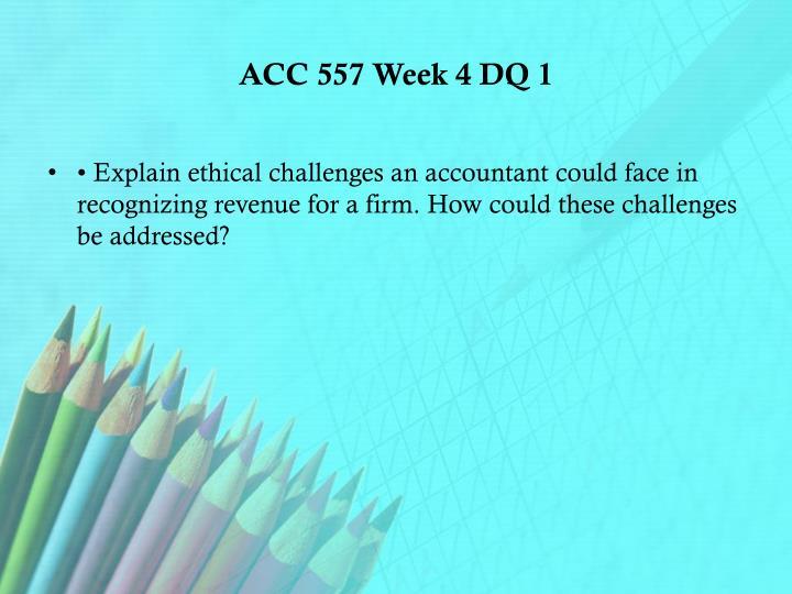 ACC 557 Week 4 DQ 1