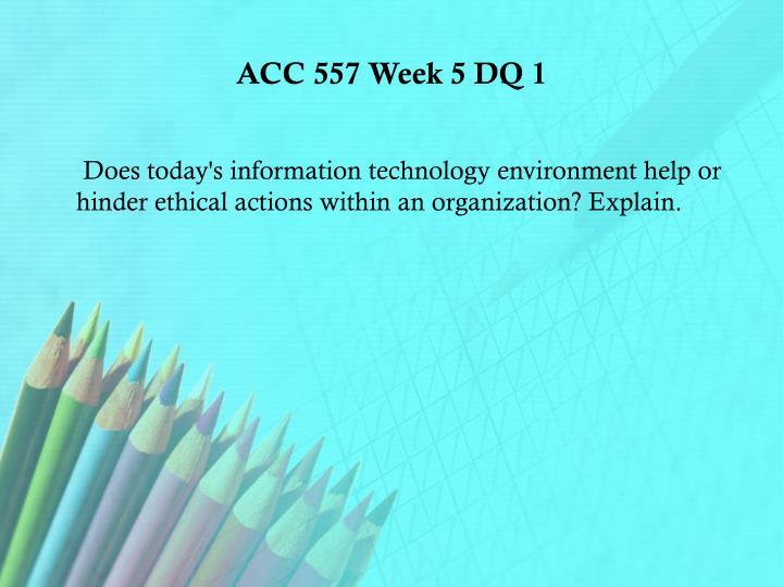 ACC 557 Week 5 DQ 1