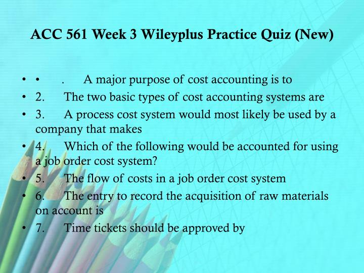 ACC/281 ACC281 ACC 281 WEEK 3 ASSIGNMENT Methods of Analysis