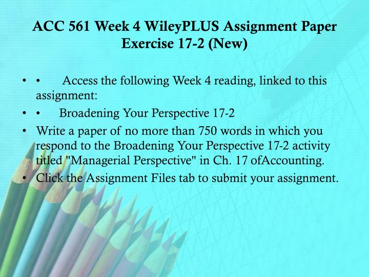 acc 561 week 1 wileyplus exercise Acc/561 week 5 homework assignment will 100% correct answers and how to calculate week 5 wileyplus homework exercises acc/561 acc 561 week 1 practice quiz.