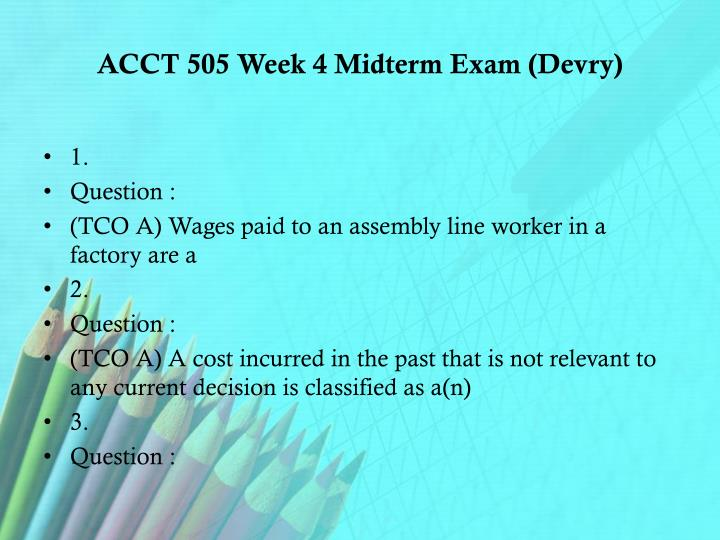 ACCT 505 Week 4 Midterm Exam (