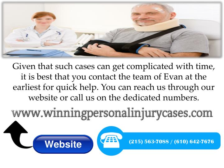 Given that such cases can get complicated with time, it is best that you contact the team of Evan at the earliest for quick help. You can reach us through our