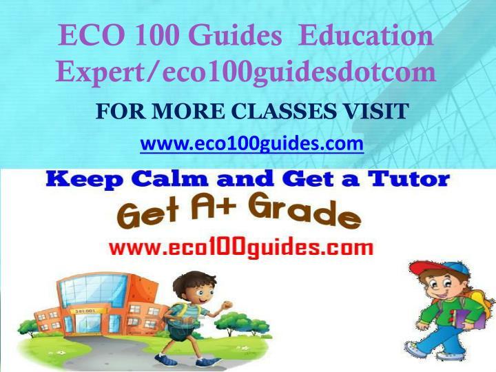 ECO 100 Guides  Education Expert/eco100guidesdotcom