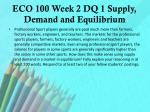 eco 100 week 2 dq 1 supply demand and equilibrium