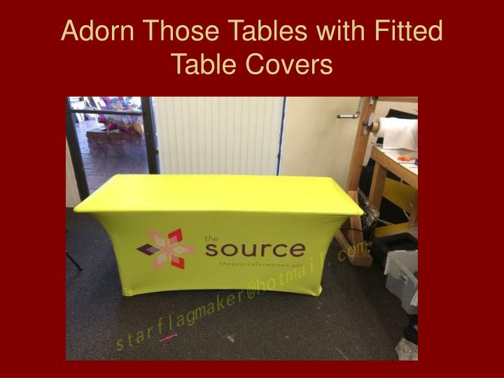 Adorn those tables with fitted table covers