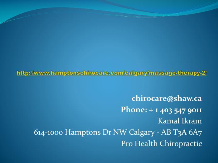http://www.hamptonschirocare.com/calgary/massage-therapy-2/