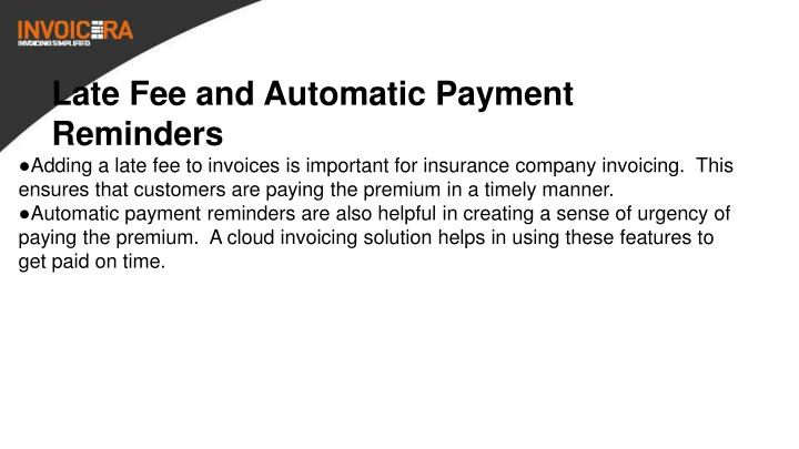 Late Fee and Automatic Payment Reminders