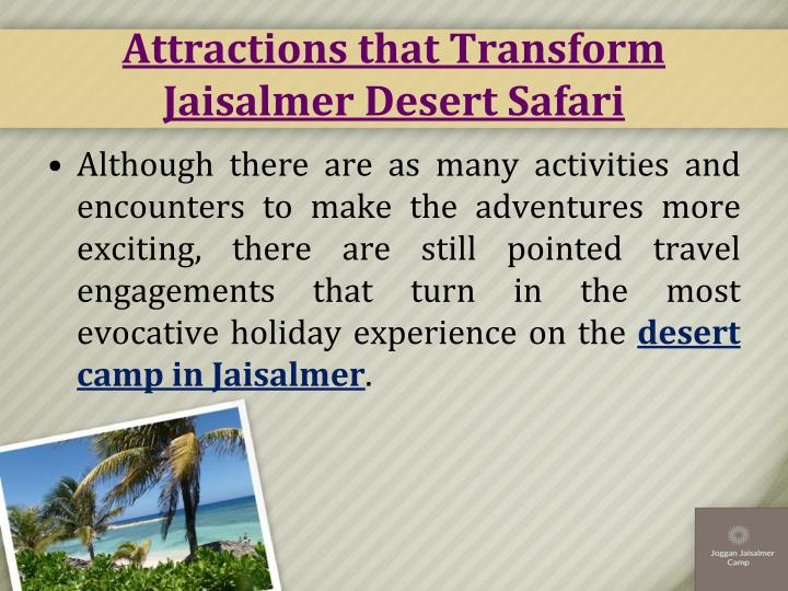 Attractions that Transform Jaisalmer Desert Safari