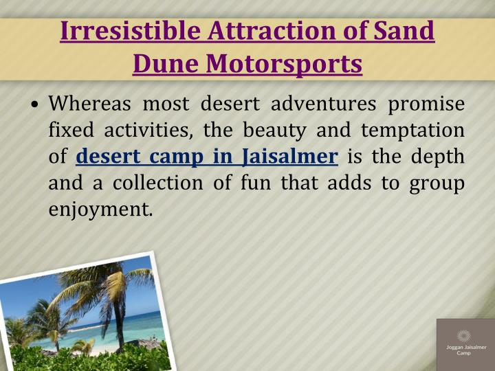 Irresistible Attraction of Sand Dune Motorsports