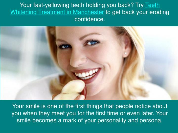 Your fast-yellowing teeth holding you back? Try