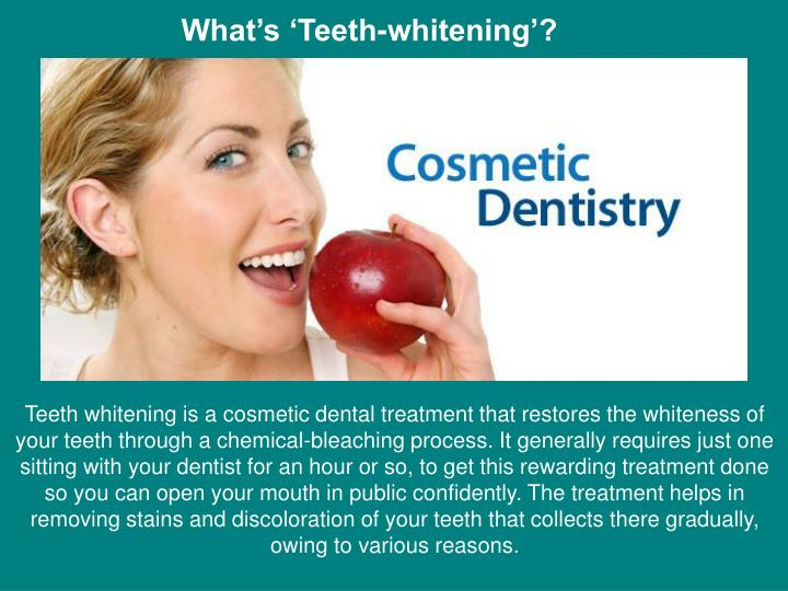 What's 'Teeth-whitening'?