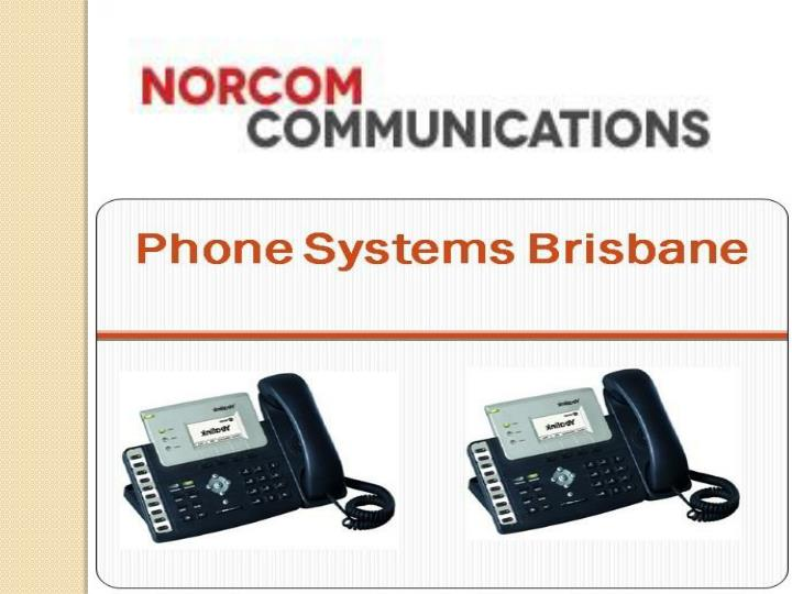 Phone systems brisbane the begging of money saving