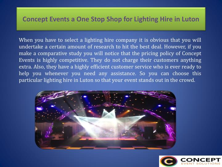 Concept Events a One Stop Shop for Lighting Hire in Luton