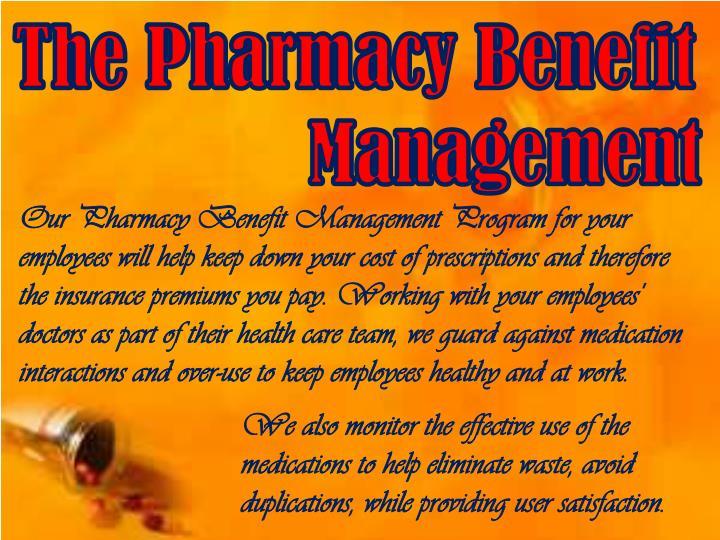 The Pharmacy Benefit