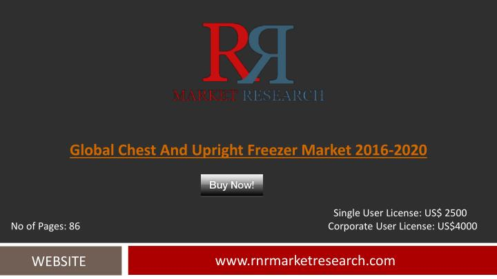 Global Chest And Upright Freezer Market 2016-2020