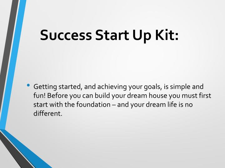 Success Start Up Kit: