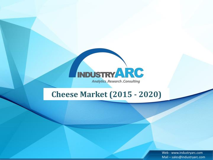 Cheese Market (2015 - 2020)