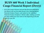 busn 460 week 3 individual cango financial report devry