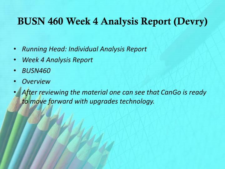 BUSN 460 Week 4 Analysis Report (
