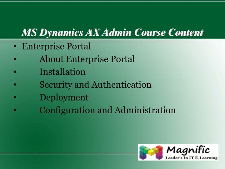 MS Dynamics AX Admin Course Content
