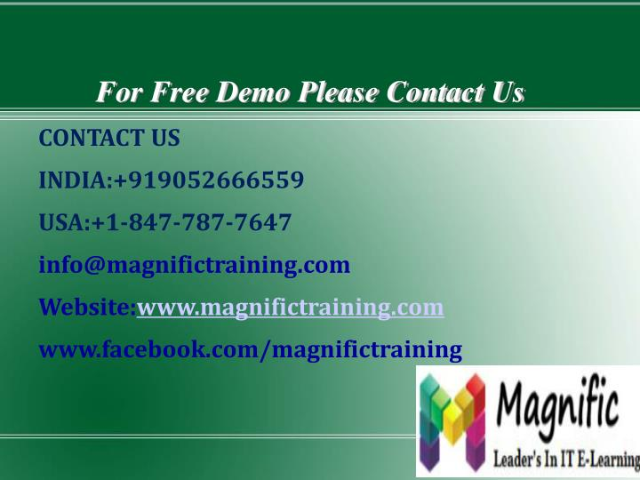 For Free Demo Please Contact Us