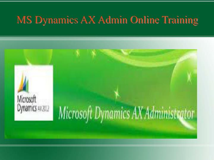 MS Dynamics AX Admin Online Training