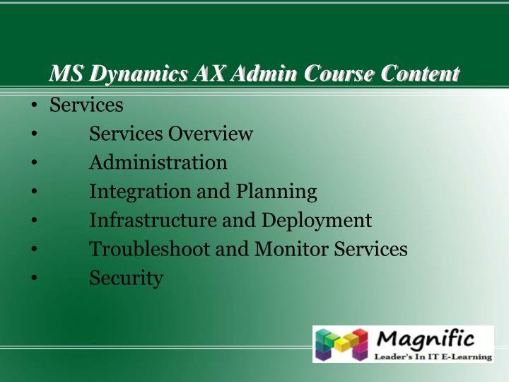 MS Dynamics AX Admin Course Content