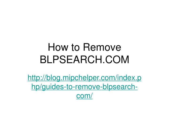 how to remove blpsearch com