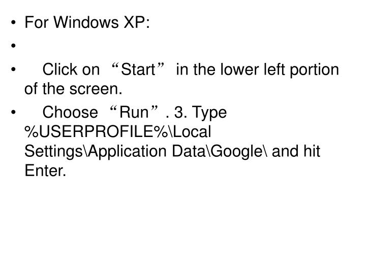 For Windows XP: