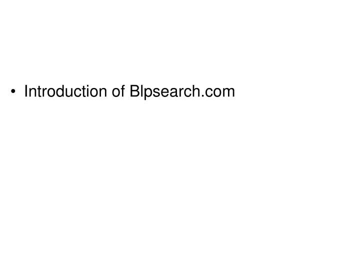 Introduction of Blpsearch.com