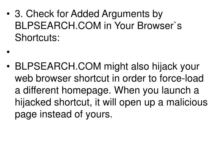 3. Check for Added Arguments by BLPSEARCH.COM in Your Browser`s Shortcuts: