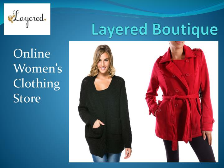Layered boutique