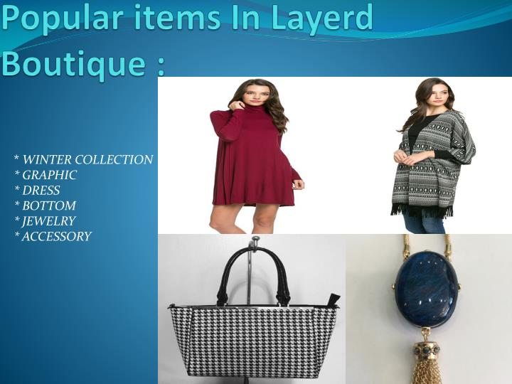 Popular items in layerd boutique