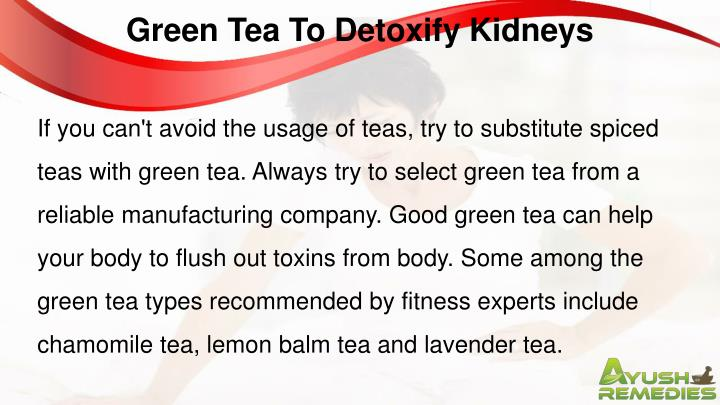 Green Tea To Detoxify Kidneys
