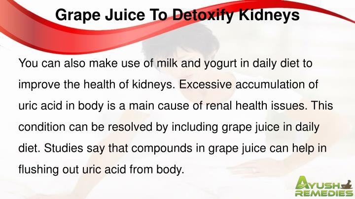 Grape Juice To Detoxify Kidneys